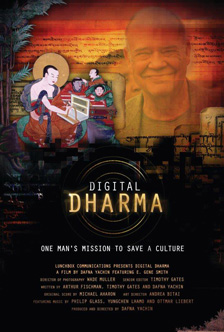 [Digital Dharma film poster (one man's mission to save a culture) with image of E. Gene Smith and illustration of robed men and computer]