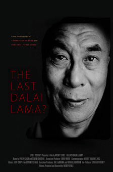 [poster with The Last Dalai Lama? in red type left of a black and white close up of an elderly man's head, against a dark background]